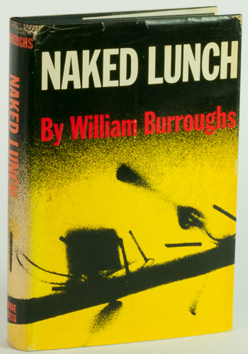 Naked Lunch by William S Burroughs, First Edition - AbeBooks