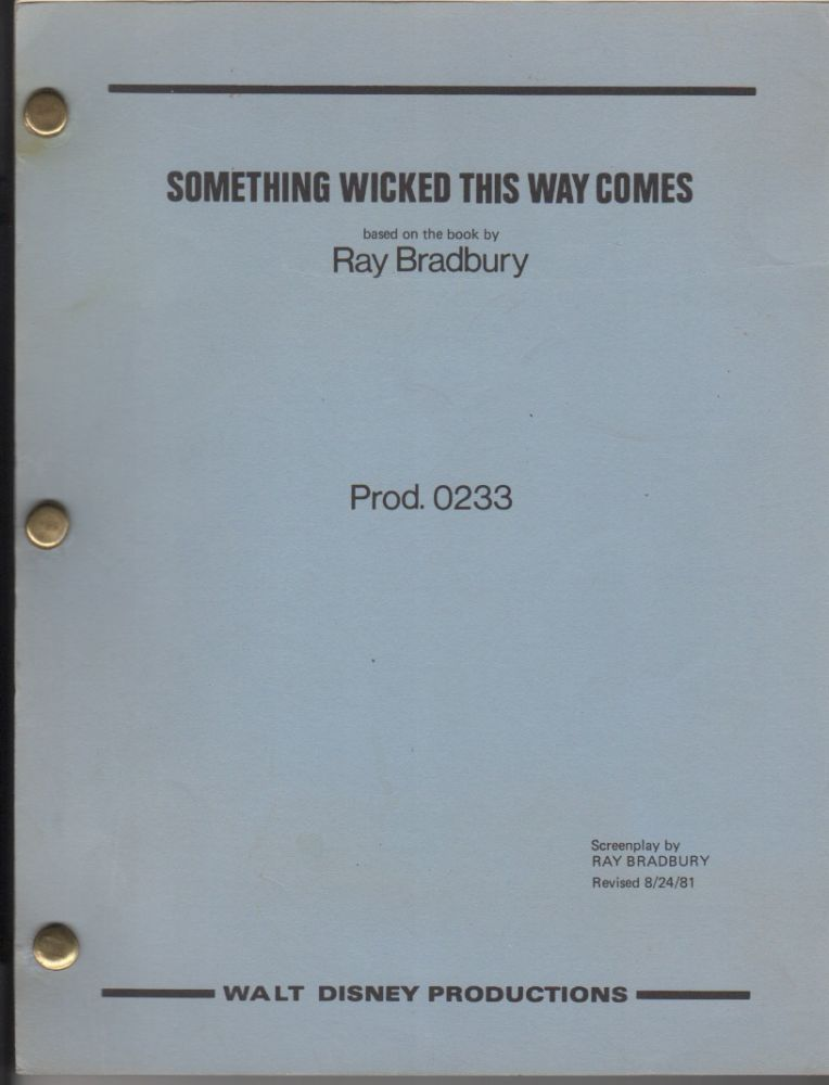 Something Wicked This Way Comes. Screenplay. Ray Bradbury.
