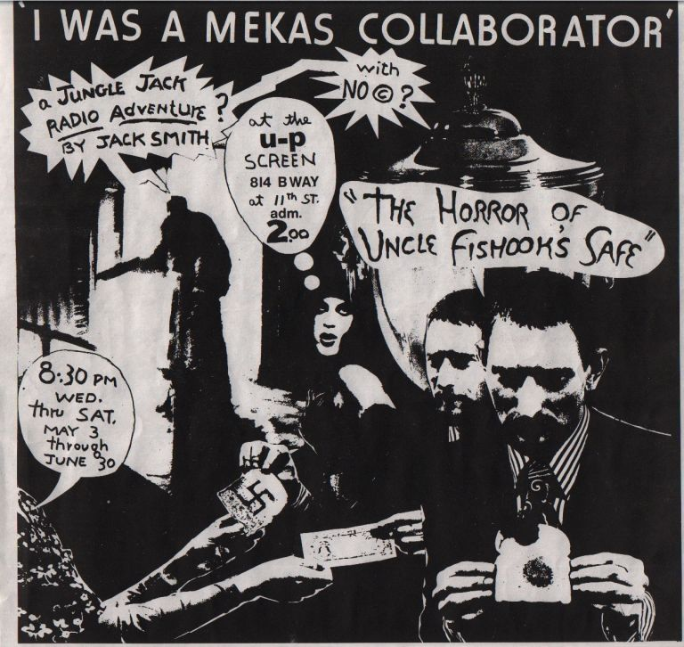 """I was a Mekas Collaborator"" (poster). Jack Smith."