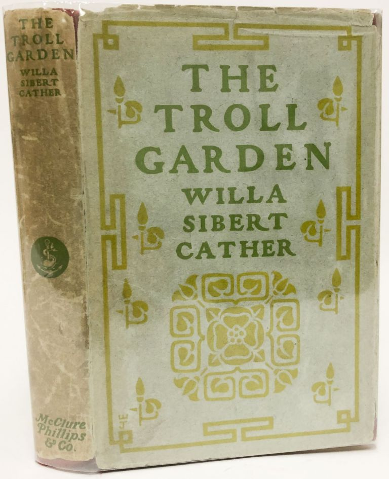The Troll Garden. Willa Cather.