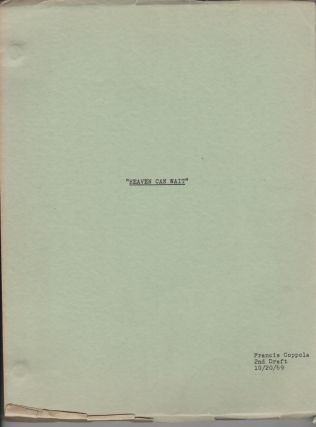 Heaven Can Wait. 2nd Draft screenplay. Francis Ford Coppola