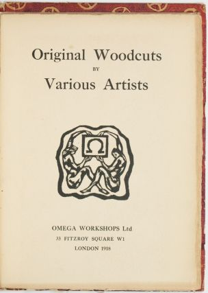 Omega Workshops: Original Woodcuts by Various Artists. Vanessa Bell, Roger Fry, Duncan Grant,...