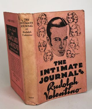 The Intimate Journal of Rudolph Valentino. Rudolph Valentino