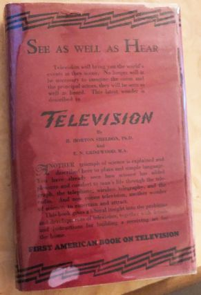 Television. Present methods of picture transmission. H. Horton Sheldon, Edgar Norman Grisewood